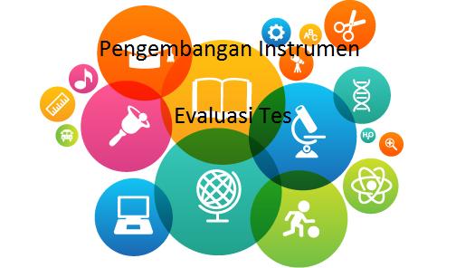 Pengembangan Instrumen Evaluasi Tes