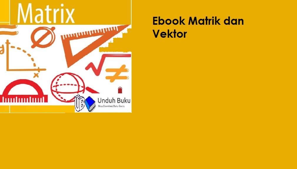 Ebook Matriks dan Vektor PDF