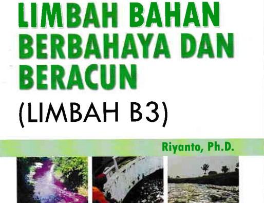 Ebook Limbah Bahan Berbahaya dan Beracun (B3)